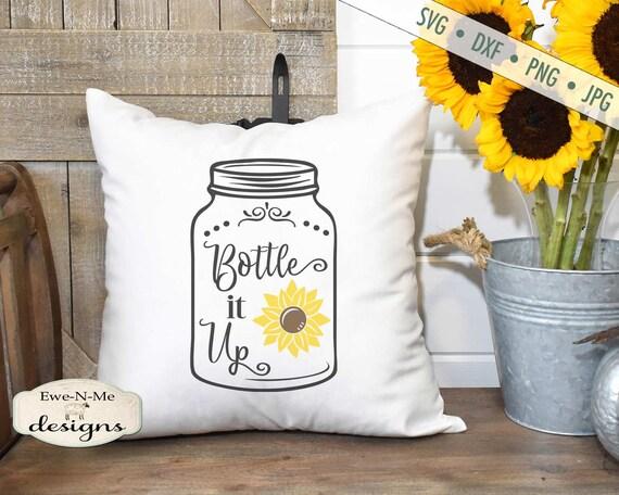 Mason Jar SVG - Sunflower SVG - Bottle It Up SVG - Summer svg - Farmhouse svg - Country svg - Commercial Use svg, dxf, png, jpg