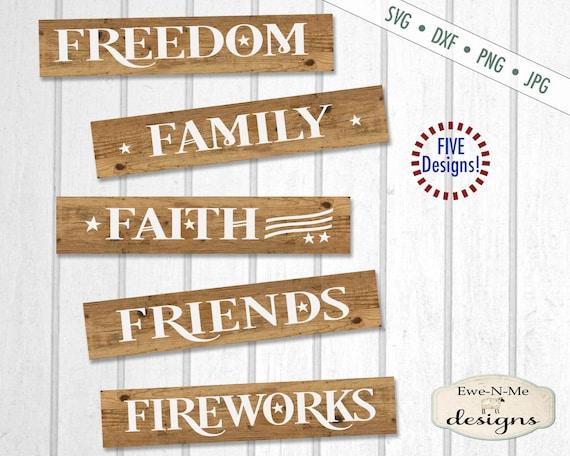 July 4th svg - patriotic svg - Faith Family Friends Freedom Fireworks SVG - July 4th SVG Bundle - Commercial Use svg, dxf, png, jpg