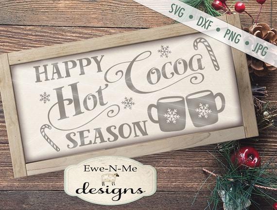 Hot Cocoa Season svg - Cocoa svg - Christmas svg - Snowflake SVG - Mug svg