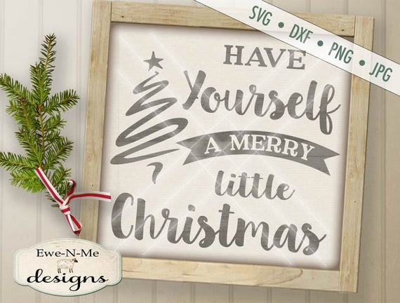 Christmas SVG Cut File - Merry Little Christmas Cut File - Christmas Greeting SVG Cut File - Commercial Use OK - svg, dxf, png and jpg files