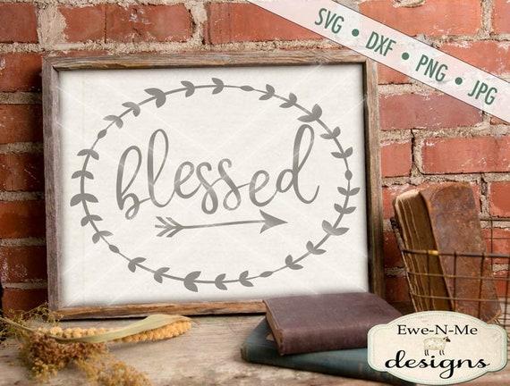 Blessed  SVG - Christian SVG - oval wreath arrow svg - Blessed t-shirt design - Commercial Use SVG - svg, dxf, png, jpg