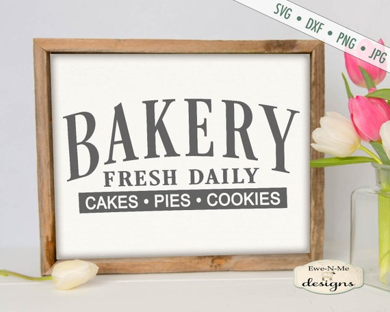 Bakery SVG - Cakes Pies Cookies SVG