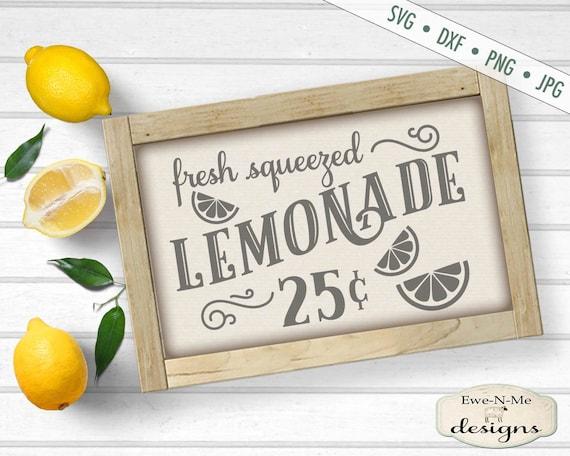 Lemonade SVG File - lemonade stand svg - Fresh Squeezed Lemonade svg  - lemonade sign svg - lemon svg  - Commercial Use svg, dxf, png, jpg