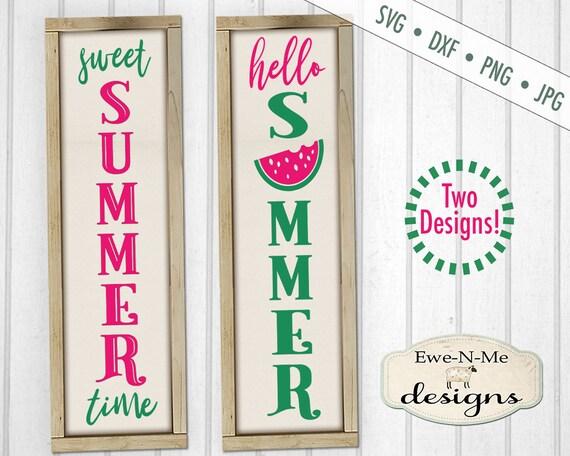 Hello Summer SVG - Sweet Summer Time SVG - Watermelon - Porch Sign SVG