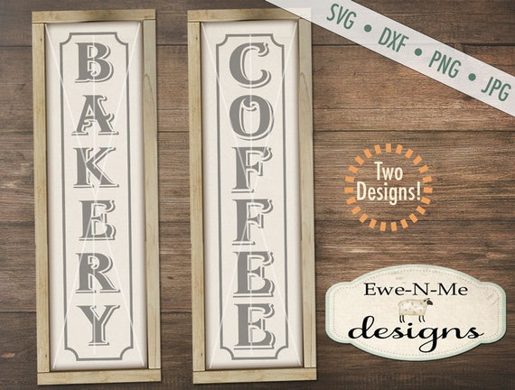 Bakery svg - Coffee svg - coffee vertical svg - bakery vertical svg  - porch sign svg bundle - Commercial use svg, dxf, png and jpg