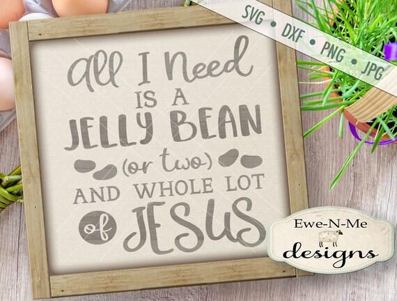 Easter SVG - Jelly Bean svg - Jesus SVG - christian svg