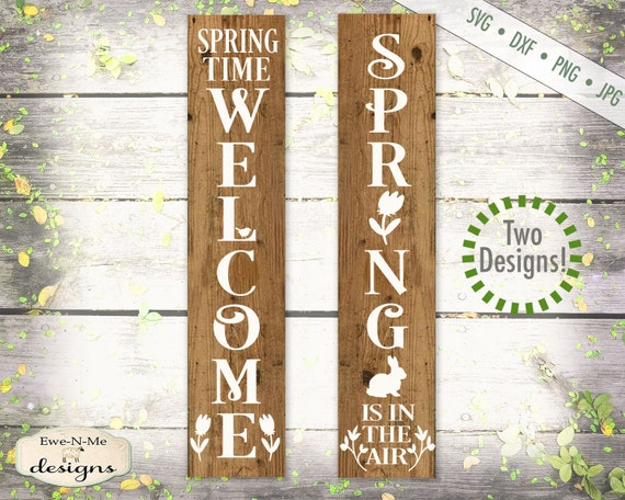 Spring svg - Welcome svg - porch sign svg - spring time svg - Spring In The Air