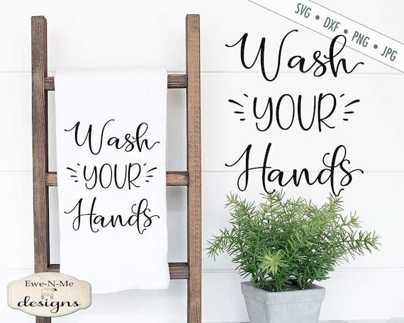 Wash Your Hands SVG - Bathroom svg - Towel SVG - Wash SVG