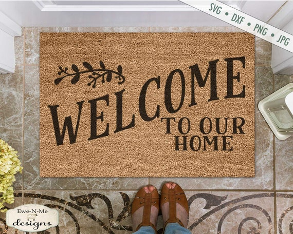 Welcome to Our Home - Branch - Doormat SVG