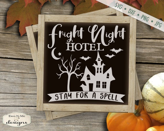 Fright Night Hotel - Halloween SVG