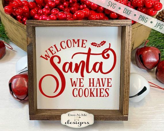 Welcome Santa SVG -  Christmas SVG
