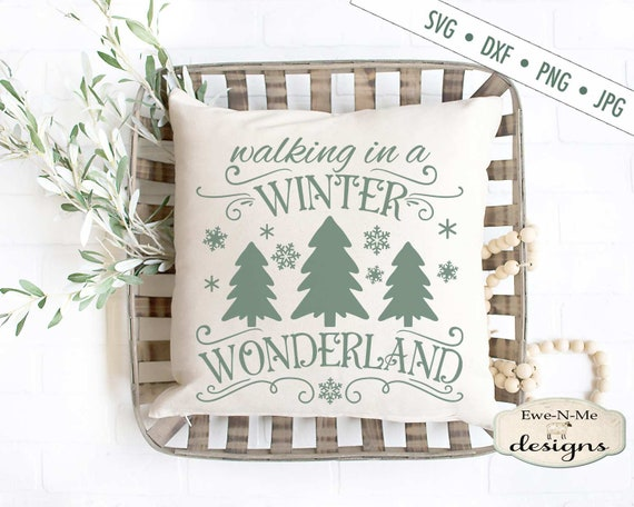 Winter Wonderland svg - Christmas Tree SVG - Snowflake SVG - Winter svg - Christmas SVG - Commercial Use svg, dxf, png and jpg files