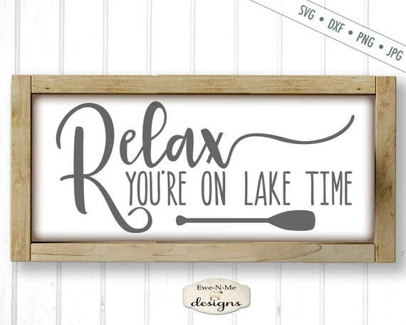 Relax You're On Lake Time SVG