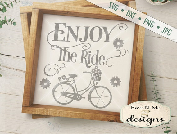 Bicycle SVG - Enjoy the Ride SVG square - Bicycle Flowers SVG - summer svg - bicycle ride svg - Commercial Use svg, dxf, png, jpg