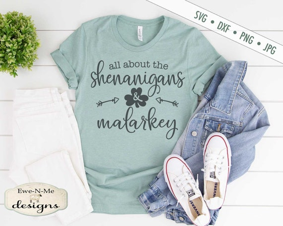 St Patricks Day SVG - Shenanigans svg - Malarkey svg - Shamrock SVG - St Patricks SVG