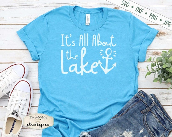 It's All About The Lake SVG