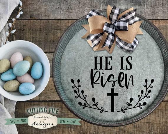 He Is Risen SVG - Easter SVG