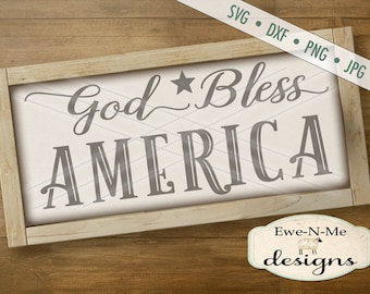 God Bless America svg -  patriotic svg - July 4th SVG - Independence Day cut file - memorial day svg -  Commercial Use svg, dxf, png, jpg