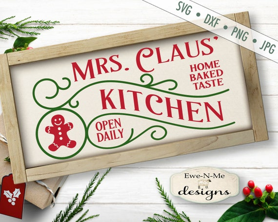 Mrs Claus SVG - Mrs Claus Kitchen svg - Christmas svg - Christmas Kitchen SVG - Gingerbread SVG - Commercial Use svg, dxf, png and jpg