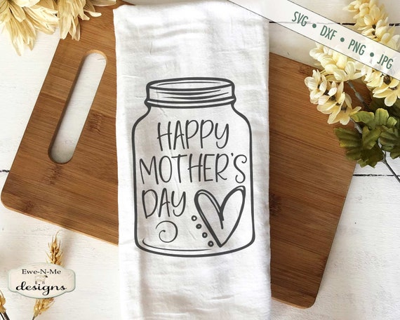 Happy Mother's Day - Heart Mason Jar SVG