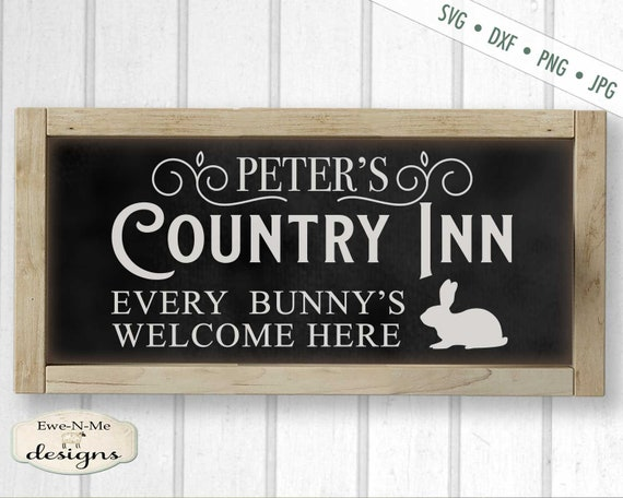 Easter SVG - Peters Country Inn svg - Easter Bunny SVG - Farmhouse Easter svg