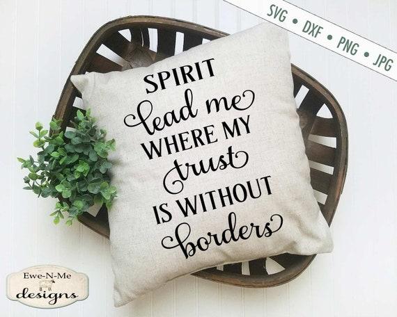 Spirit Lead Me SVG - Bible Christian SVG