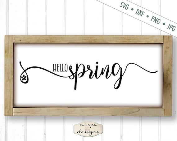 Hello Spring SVG - Spring Flower SVG - Spring Sign SVG