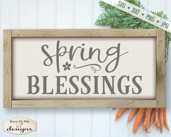 Spring SVG - Spring Blessings svg - Spring Flower SVG