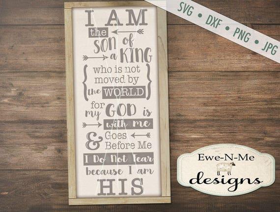 Son of a King SVG - son of king - christian svg - God svg - I am His svg - christian sign svg - Commercial Use  svg, dxf, png, jpg