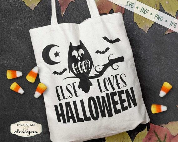 Halloween SVG - Hoo Else Loves Halloween SVG