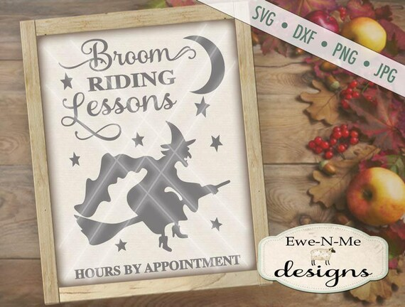 Halloween Cut File -  Witch SVG Cutting File - Broom Riding Lessons - Digital svg, dxf, png and jpg files available