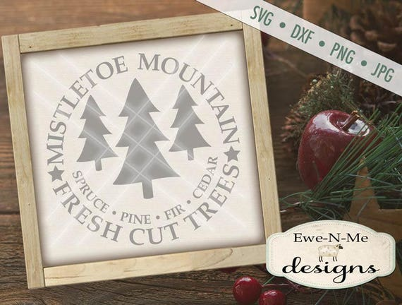 Christmas SVG Cut File - Christmas Tree Cut SVG - Mistletoe Mountain SVG