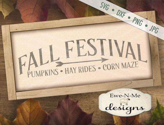 Fall SVG - Fall Festival svg - autumn svg - market SVG - harvest sign svg - festival sign svg - Commercial Use svg, dxf, png, jpg