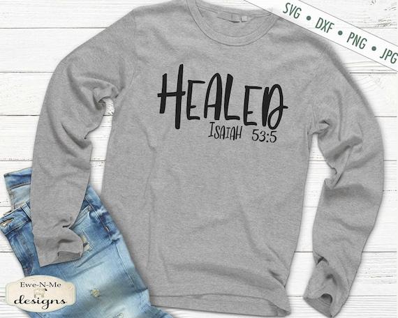 Healed SVG - Isaiah 53:5 SVG