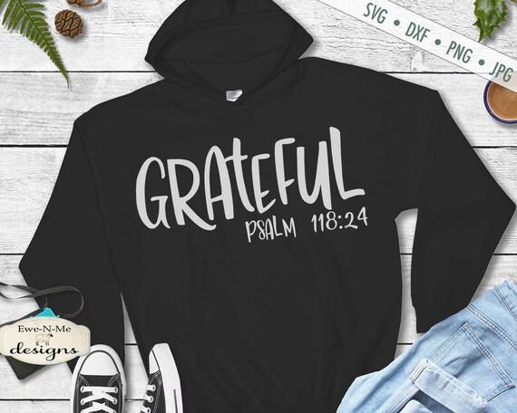 Grateful SVG - Psalm 118:24 SVG