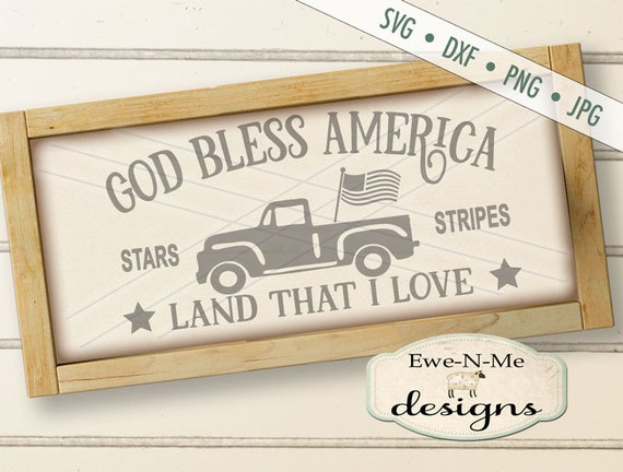 God Bless America SVG - Old Truck with Flag SVG