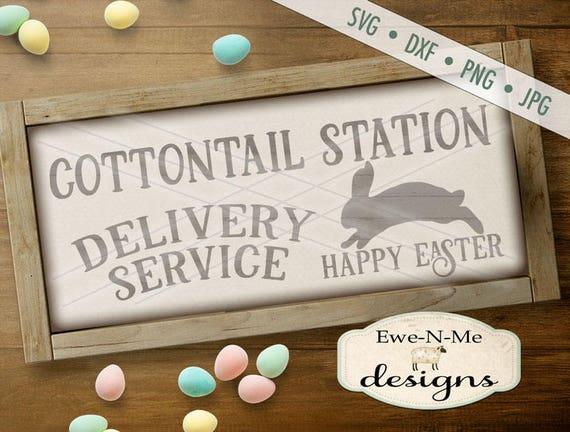 Easter SVG - Easter Bunny svg - Easter SVG - cottontail station svg - bunny svg - easter delivery svg - Commercial Use svg, dxf, png, jpg