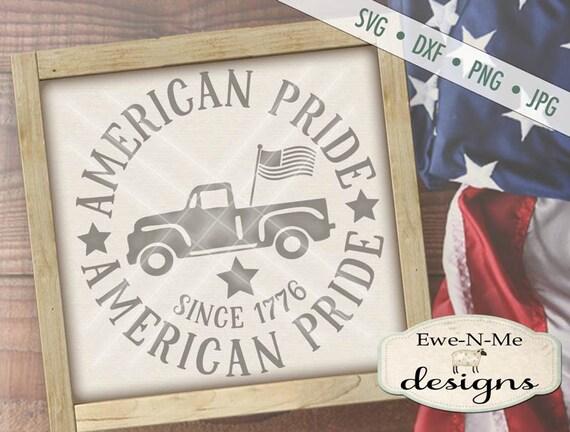 Patriotic svg - July 4th SVG - Old Truck svg - American Pride svg - Old Truck with Flag svg - round svg -  Commercial Use svg, dxf, png, jpg