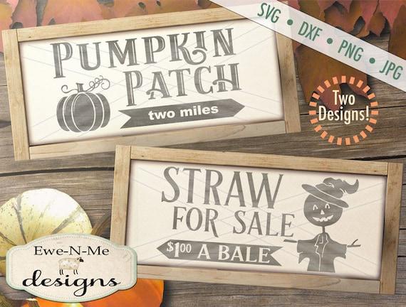 Pumpkin svg - Pumpkin Patch Sign svg - Straw For Sale svg - scarecrow svg