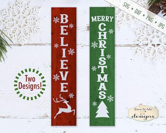 Christmas svg - Merry Christmas svg - Believe svg - Reindeer svg - Vertical Porch Sign svg - Commercial use svg, dxf, png, jpg