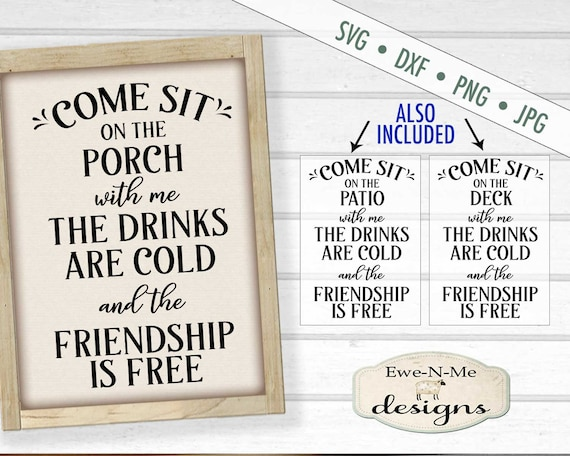 Sit on the Porch with Me SVG - Patio SVG - Deck SVG