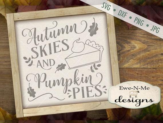 Autumn Skies Pumpkin Pies - Fall Autumn SVG