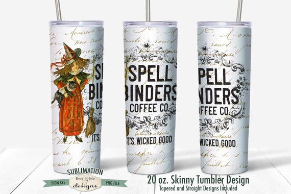 Spell Binders Coffee Co  Sublimation Design - Vintage Halloween Witch - Sublimation for  20 oz. Tumbler Straight and Tapered