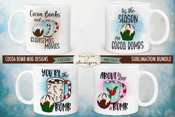 Cocoa Bomb Mug Design Sublimation Bundle - Cute Cocoa Bomb Design Bundle - Printable 11 oz. and 15 oz. Mug Sublimation Wrap PNG