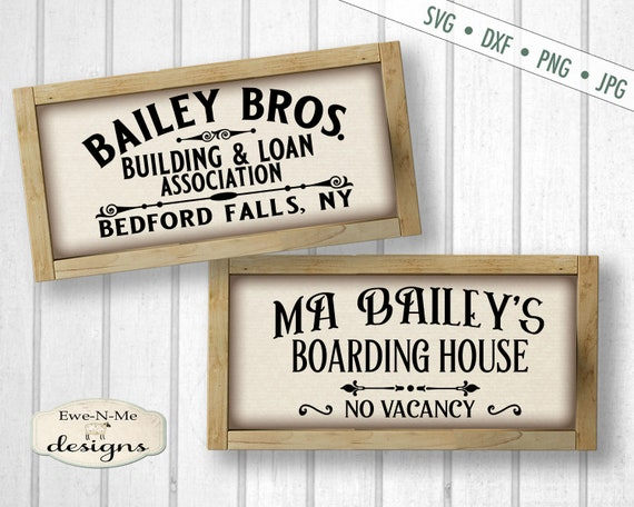 Bailey Building Loan SVG - Baileys Boarding House - Wonderful Life svg - christmas svg - Bedford Falls - Commercial Use svg, png, dxf, jpg
