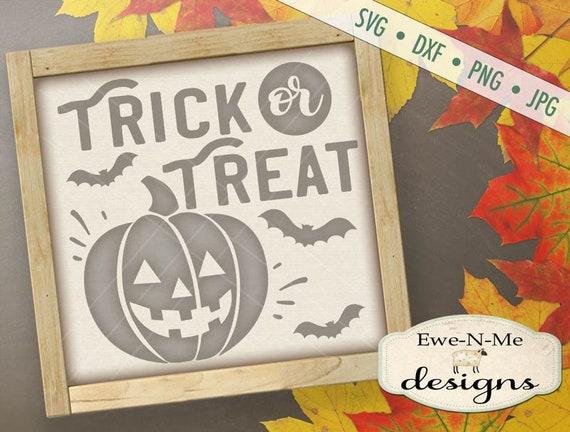 Halloween SVG - Trick or Treat SVG - Jack o Lantern svg - Bat svg