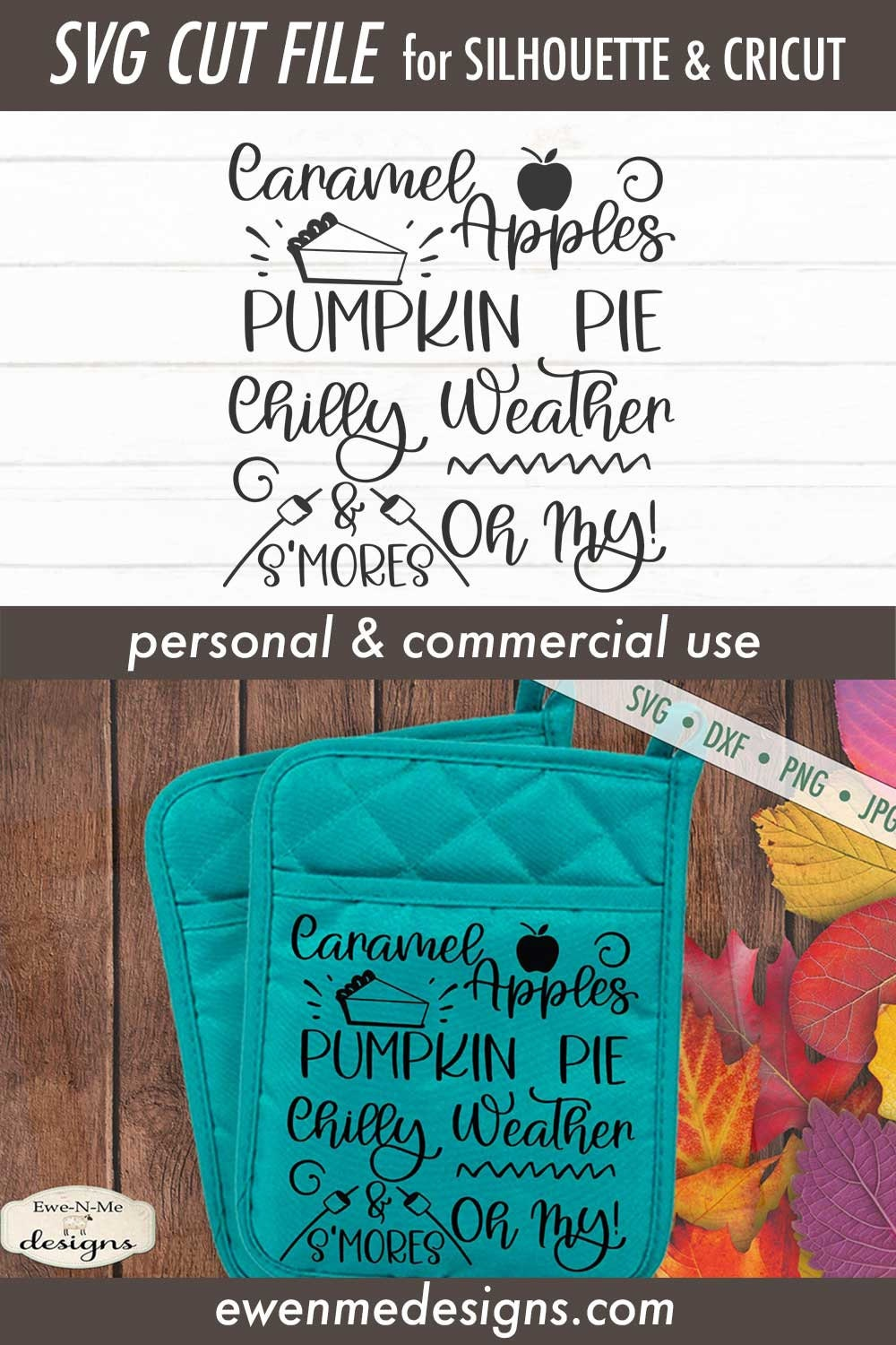 Caramel Apple Pumpkin Pie Chilly Weather Smores Oh My Svg Commercial Use Svg Dxf Png Jpg