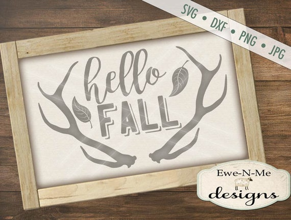 Antlers SVG - Hello Fall svg - fall antlers svg - autumn svg - hunting svg