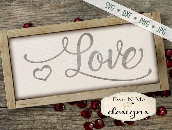 Wedding SVG - Valentine svg - Love SVG - Heart SVG - love heart svg - Script Love svg - Commercial Use svg, dxf, png, jpg
