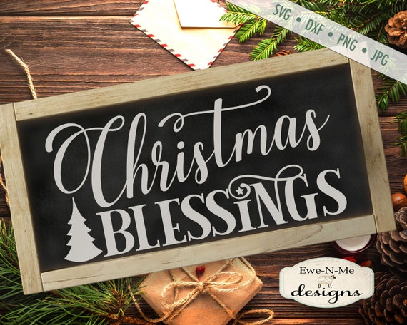 Christmas Blessings svg - Tree SVG - SVG - Winter svg - Christmas SVG - Commercial Use svg, dxf, png and jpg files